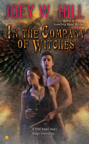 In the Company of Witches (Berkley Sensation) by JoeyW. Hill