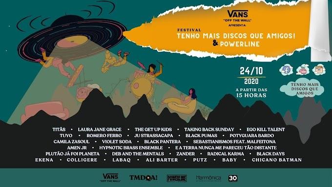 Vans apresenta: Festival Tenho Mais Discos Que Amigos! e Powerline no dia 24 de outubro