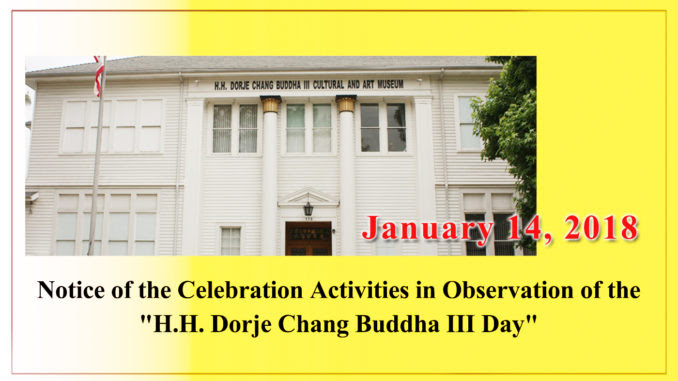 "Notice of the Celebration Activities in Observation of the ""H.H. Dorje Chang Buddha III Day"""