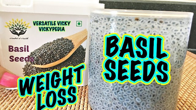 SABJA[BASIL]SEEDS FOR WEIGHT LOSS EFFECTIVELY :