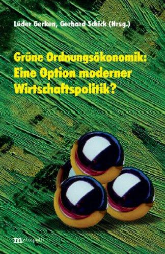 http://www.amazon.de/Gr%C3%BCne-Ordnungs%C3%B6konomik-Option-moderner-Wirtschaftspolitik/dp/3895182907/ref=sr_1_6?s=books&ie=UTF8&qid=1433457148&sr=1-6