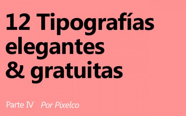 12 tipografias elegantes y gratuitas parte iv por pixelco 600x375 12 Tipografías elegantes y gratuitas – Cuarta entrega