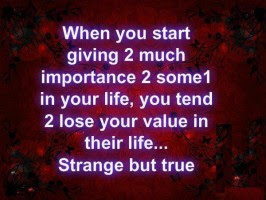 Quotes About Giving Importance 49 Quotes