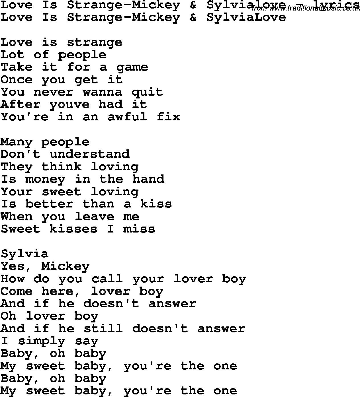 Love Song Lyrics Forlove Is Strange Mickey Sylvialove