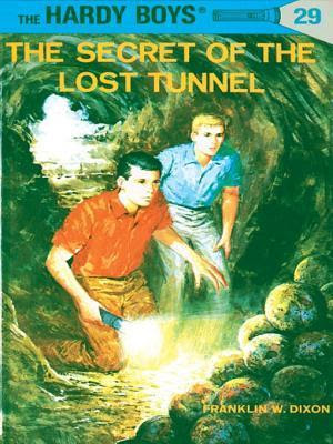 The Secret of the Lost Tunnel (Hardy Boys, #29)