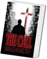 The Call (Mass Market Paperback). By Derald Hamilton
