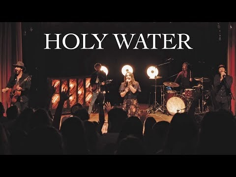 Holy Water Lyrics - We The Kingdom