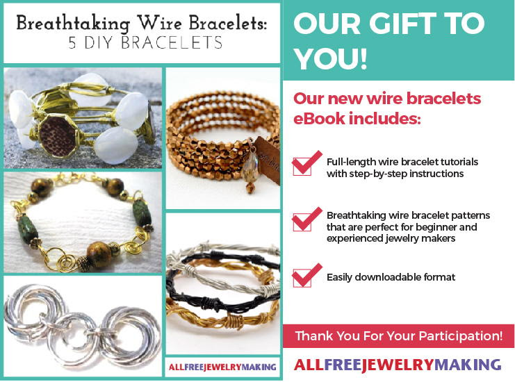 Our gift to you! Breathtaking Wire Bracelets: 5 DIY Bracelets