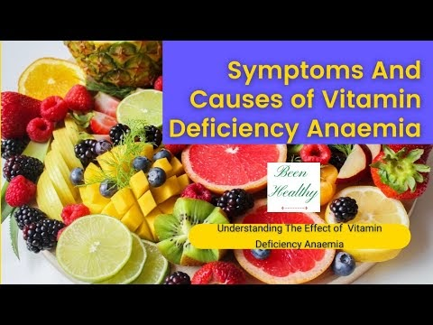 Symptoms And Causes of Vitamin Deficiency Anaemia