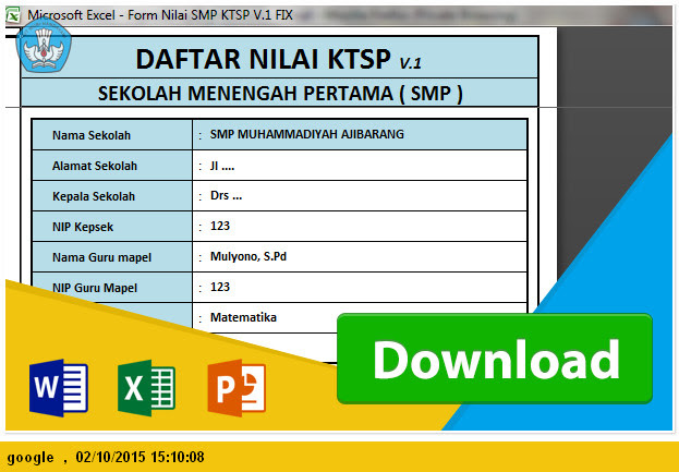 APLIKASI RAPORT DAN DAFTAR NILAI SMP KTSP 2006 TAHUN PELAJARAN 2015-2016