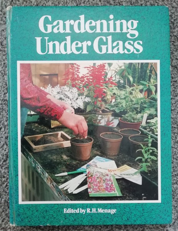 Gardening Under Glass edited by R.H. Menage