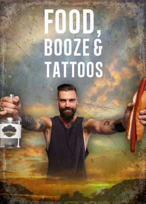 Food, Booze & Tattoos - Season 1
