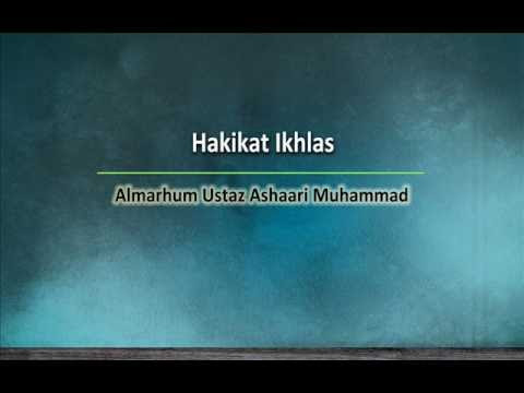 Hakikat Ikhlas   Almarhum Ustaz Ashaari Muhammad. Part 5