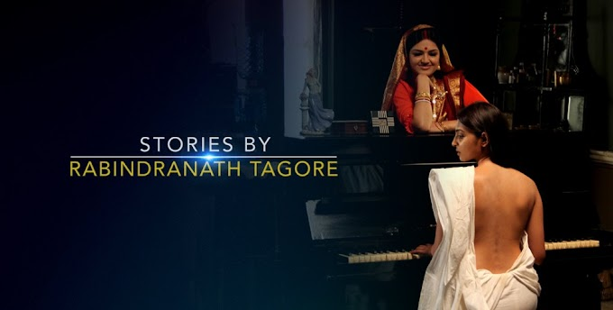 Stories by Rabindranath Tagore Season 1 (Episode 1-13) - Hindi WebSeries BluRay 720p Download