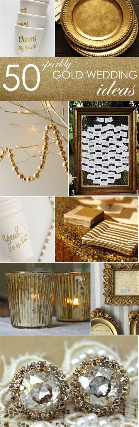 50 Gold Ideas for Weddings Parties    Wedding Ideas & Info