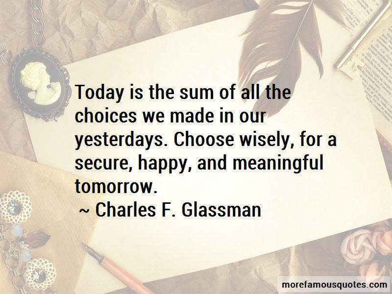 Today I Choose To Be Happy Quotes Top 8 Quotes About Today I Choose