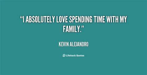 Spending Time Quotes Sayings