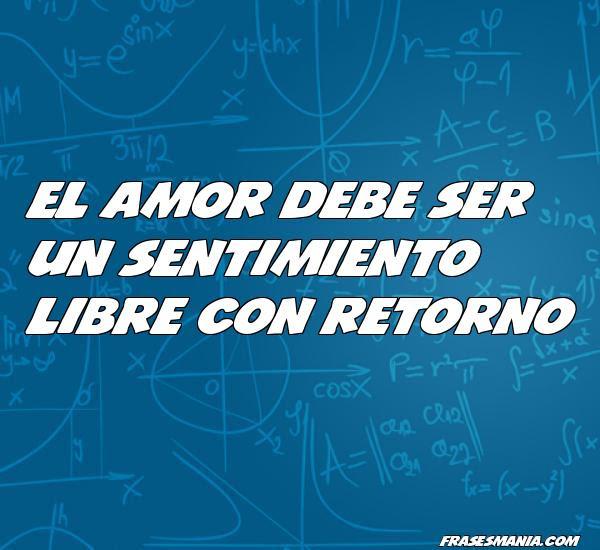 El Amor Debe Ser Un Sentimiento Libre Con Frases