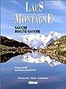 Lacs de montagne. Savoie - Haute-Savoie
