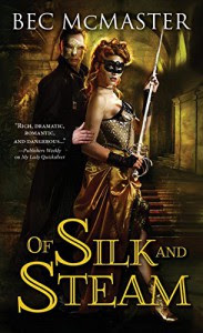 Of Silk and Steam (London Steampunk) - Bec McMaster
