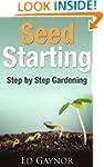 Seed Starting, Starting And Transplan...