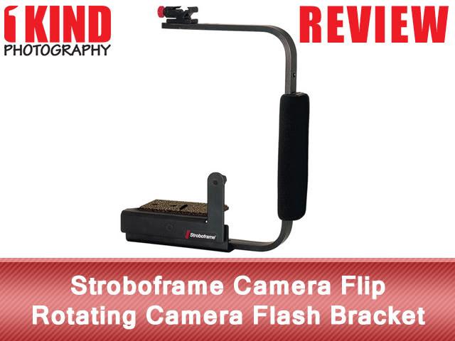 Review: Stroboframe Camera Flip Rotating Flash Bracket