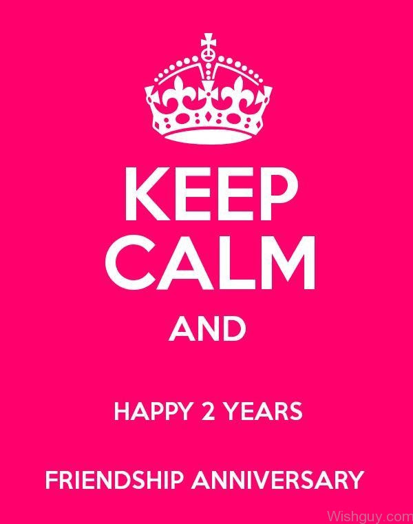 Happy 2 Years Friendship Anniversary Wishes Greetings Pictures