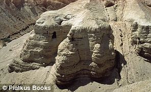 The remote desert caves in Israel which yielded The Dead Sea Scrolls