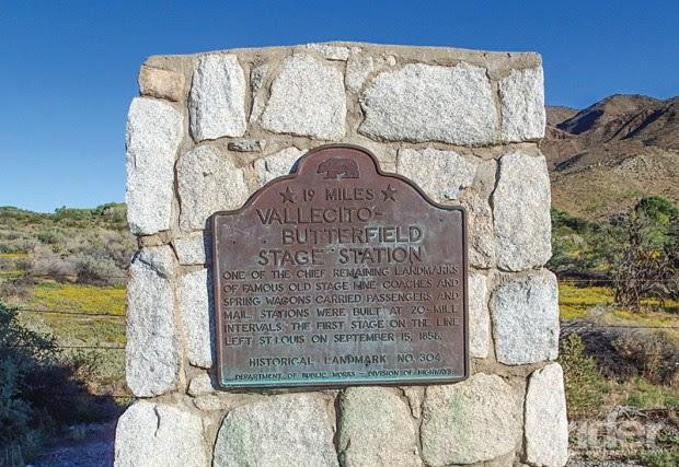 Carrying passengers and mail from St. Louis to San Francisco, the Butterfield Stage Line passed through this area of rural Southern California two times each week from 1857 to 1861.