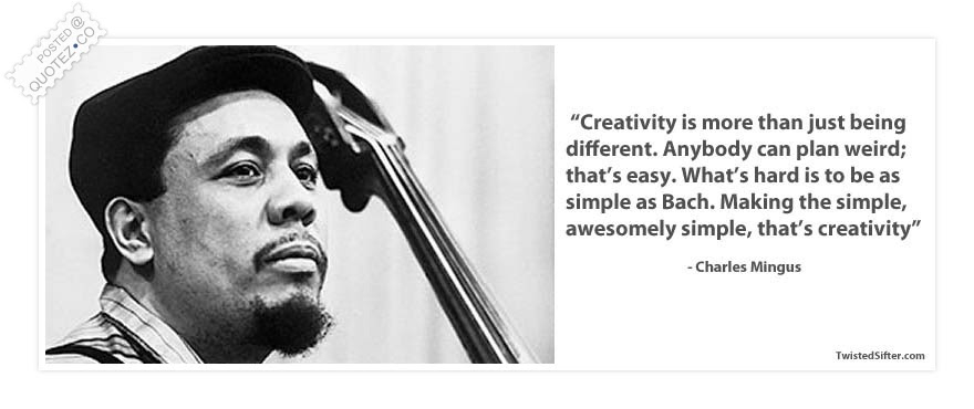 Creativity Is More Than Just Being Different Famous Quote Quotezco