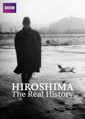 Hiroshima: The Real History