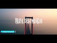 Video Profil Desa Muarah