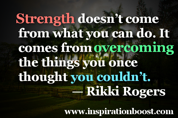 Quotes for Strength | Inspiration Boost