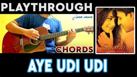 aye udi udi saathiya guitar tutorial chords