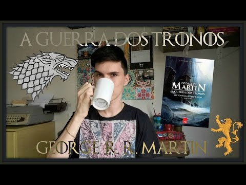 Resenha: A Guerra dos Tronos, de George R. R. Martin