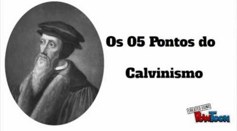 O Que é o Calvinismo - (Teologia Reformada)