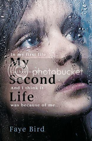 My Second Life by Faye Bird