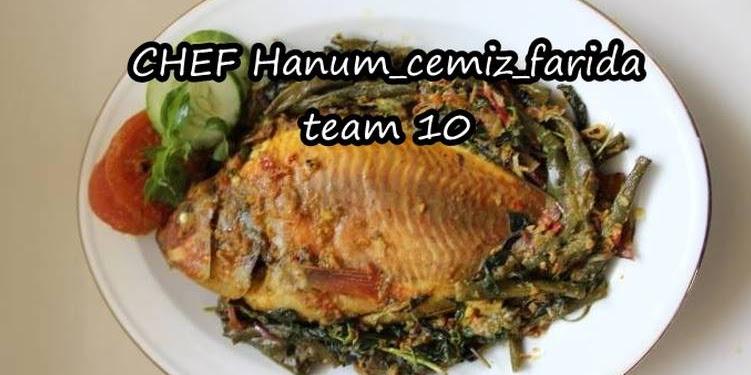 Resep ARSIK IKAN NILA (medan Punya) Oleh Chef Hanum| Ig: Bunga_a25 | Blog: Chefhanumrf.blogspot.com