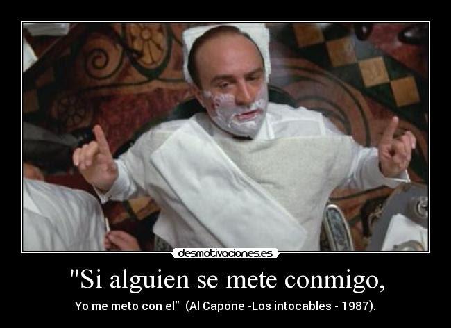 Resultado de imagen de Frases de cine de gangsters; AL Capone