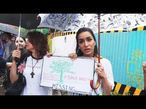 Save Aarey Forest Campaign by Shraddha Kapoor
