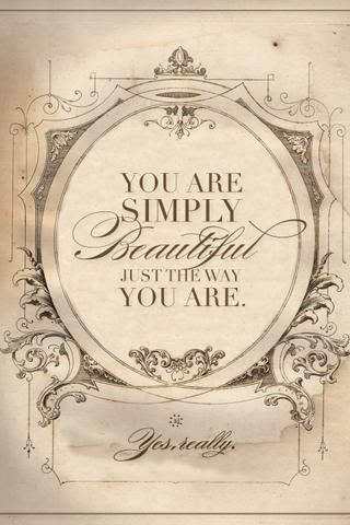 You Are Simply Beautiful Just The Way You Are Pictures Photos And