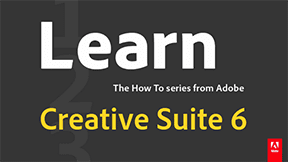 Learn Adobe Creative Suite 6 with Free Tutorials!