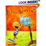 No, David! 3 Books Set (No, David! David Gets In Trouble, David Goes to School)
