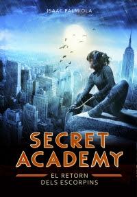 http://www.megustaleer.com/ficha/GT32013/secret-academy-3-el-retorn-dels-escorpins