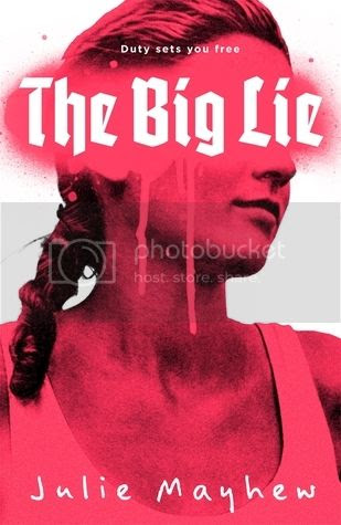 The Big Lie by Julie Mayhew