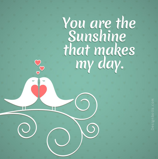 The Best and Most Comprehensive Love You Made My Day Quotes