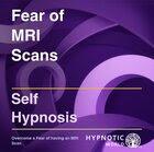 Fear of MRI Scans