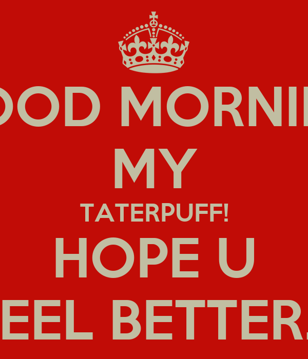 Good Morning Hope You Feel Better Quotes Satu Sticker