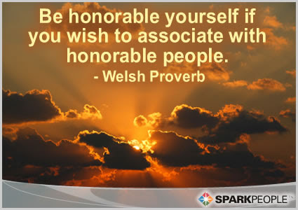 Be Honorable Yourself If You Wish To Associate With Honorabl