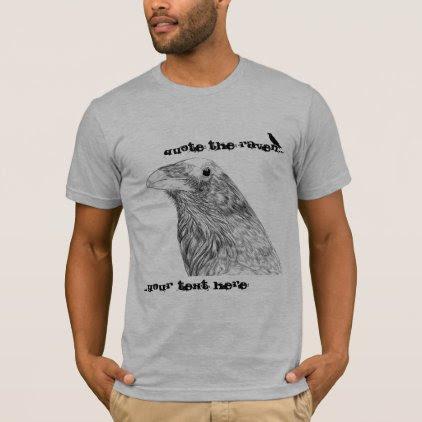 Quote the Raven Customizable Men's T-Shirt